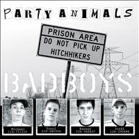 Party Animals - Bad Boys