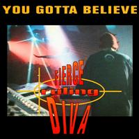 Fierce Ruling Diva - You Gotta Believe
