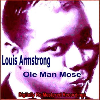 Louis Armstrong - Ole Man Mose
