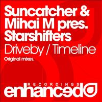 Suncatcher & Mihai M pres. Starshifters - Driveby / Timeline