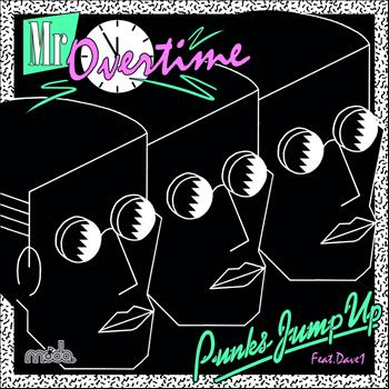 Punks Jump Up - Mr Overtime
