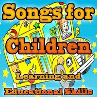 Songs for Kids - Songs for Children: Learning and Educational Skills