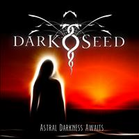 Darkseed - Astral Darkness Awaits