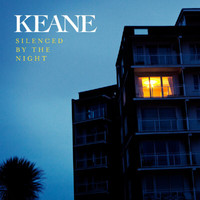 Keane - Silenced By The Night