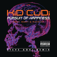 Kid Cudi - Pursuit Of Happiness (Extended Steve Aoki Remix (Explicit))
