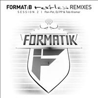 Format B - Restless Remixes Session 2