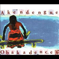 Pierre Akendengue - Obakadences
