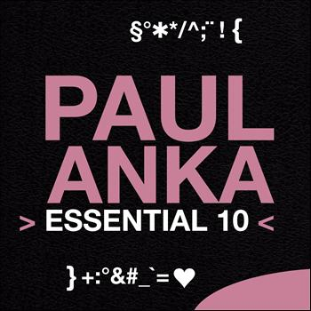Paul Anka - Paul Anka: Essential 10