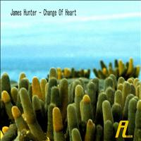 James Hunter - Change of Heart