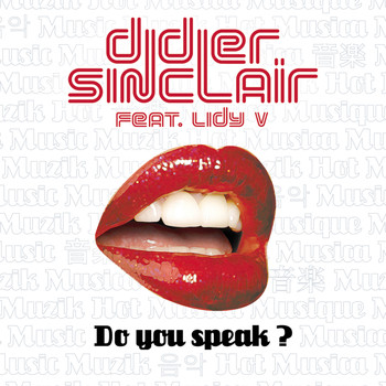 Didier Sinclair Feat. Lidy V - Do You Speak?