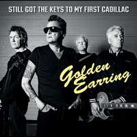 Golden Earring - Still Got The Keys To My First Cadillac