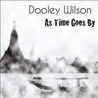 Dooley Wilson - As Time Goes By