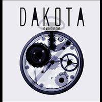 Dakota - It Might Be Time