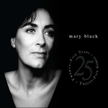 Mary Black - Twenty Five Years-Twenty Five Songs