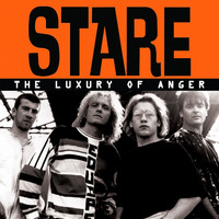 Stare - The Luxury Of Anger