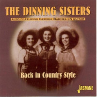 The Dinning Sisters - Back In Country Style