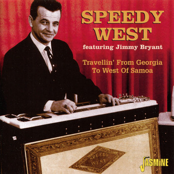 Speedy West - Travellin' from Georgia to West of Samoa