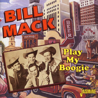 Bill Mack - Play My Boogie