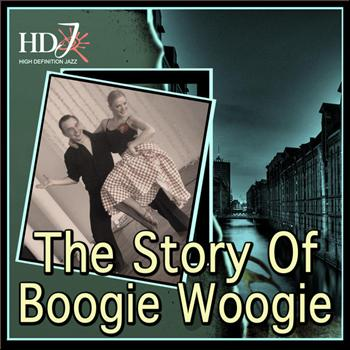 Various Artists - The Story Of Boogie Woogie