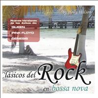 Holly Wilson - Clásicos del Rock en Bossa