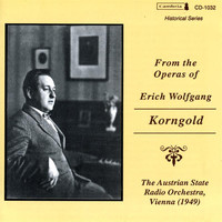 Erich Wolfgang Korngold - From the Operas of Erich Wolfgang Korngold (1949)