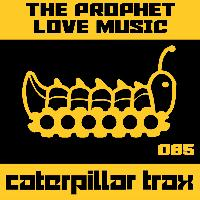 The Prophet (GB) - Love Music