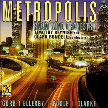 Royal Northern College of Music Wind Orchestra - Royal Northern College Of Music Wind Orchestra: Metropolis