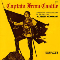 Alfred Newman - Newman, A.: Captain From Castile