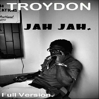 Troydon - Jah Jah - Single