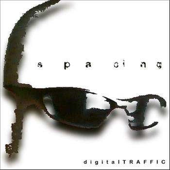 digitalTRAFFIC - s pa cin g