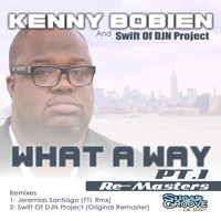 Kenny Bobien - What A Way (part1)