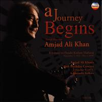 Amjad Ali Khan - A Journey Begins, Vol. 2