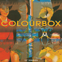 "Colourbox - Colourbox / 12"" Singles (Remastered)"