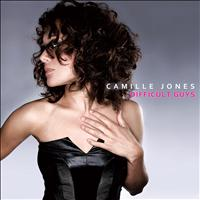 Camille Jones - Difficult Guys