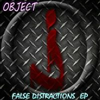 Object - False Distractions (EP)