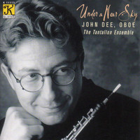 John Dee - Mozart: Oboe Quartet in F Major / Pierne: Piece / Mcalister: Vergene / Williams: 6 Studies