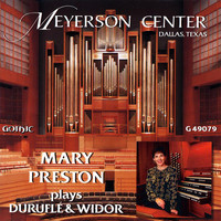 Mary Preston - Mary Preston Plays Durufle & Widor