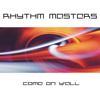 Rhythm Masters - Come on Y'all - EP