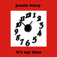 Jeanie Tracy - It's My Time