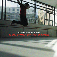 Urban Hype - Conspiracy to Dance