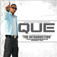 Que - The Introduction
