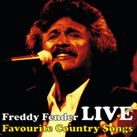 Freddy Fender - Country Favourites Live