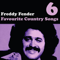 Freddy Fender - Country Favourites Vol. 6