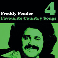 Freddy Fender - Country Favourites Vol. 4