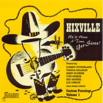 Various Artists - Hixville (We'll Have A Time, Yes-Siree!)