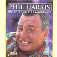 Phil Harris - His Original & Greatest Hits