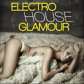 Various Artists - Electro House Glamour (Explicit)