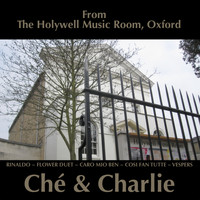 Ché & Charlie - From The Holywell Music Room Oxford