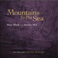 Mary Black - Mountains to the Sea