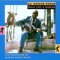 Ali Hassan Kuban - Walk like a Nubian